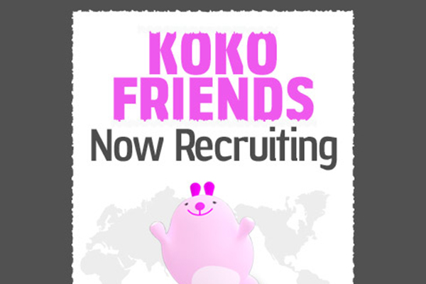 Be the Second KOKO FRIENDS!