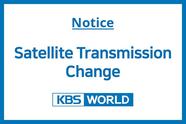 KBS World Satellite Transmission Change