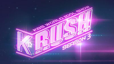 K-RUSH Season 3