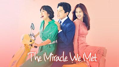 The Miracle We Met