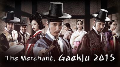 The Merchant : Gaekju 2015