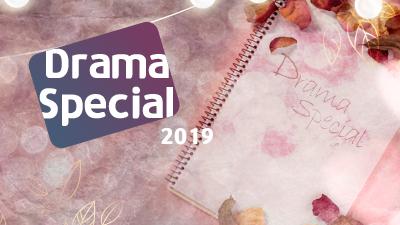 2019 Drama Special
