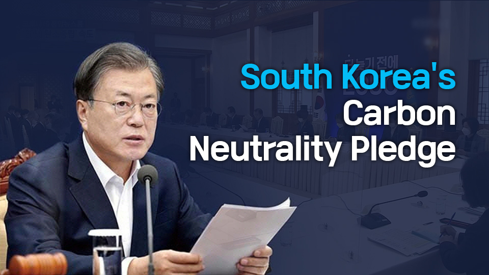 South Korea's Carbon Neutrality Pledge