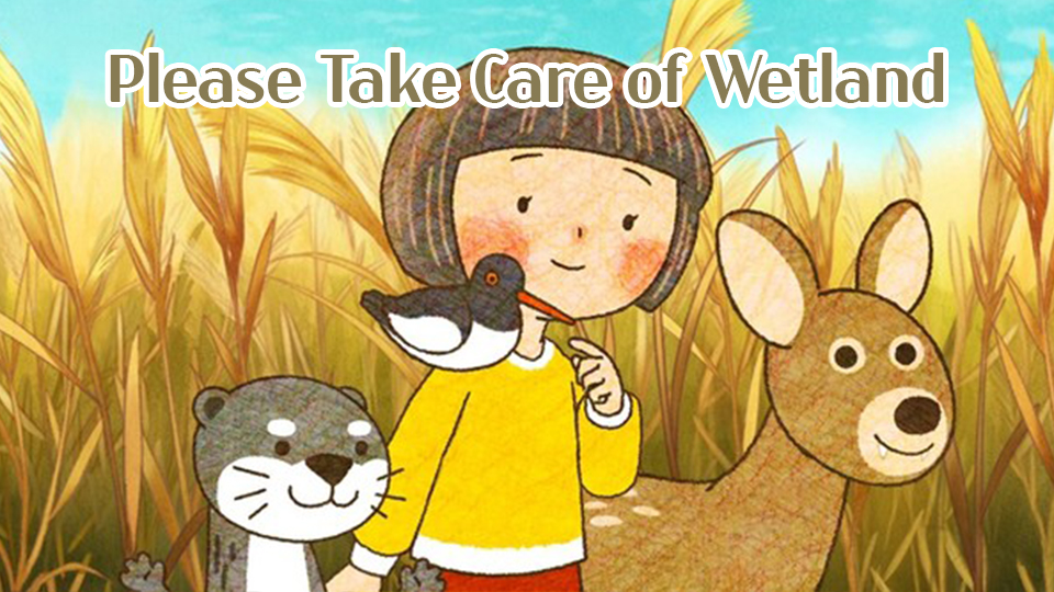 Please Take Care of Wetland