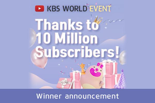 Thanks to 10Million Subscribers! : Winner Ann