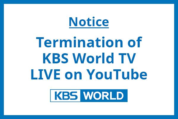 Termination of KBS World TV YouTube LIVE