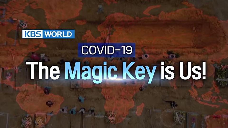 COVID-19 : The Magic Key is Us!