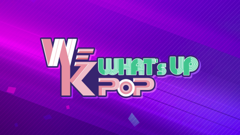WE K-POP, What's up!